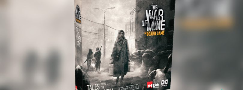 Anunciada expansión para This War of Mine -Tales from the Ruined City –